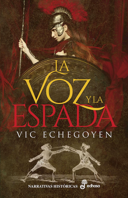 La Voz y la Espada (Vic Echegoyen)